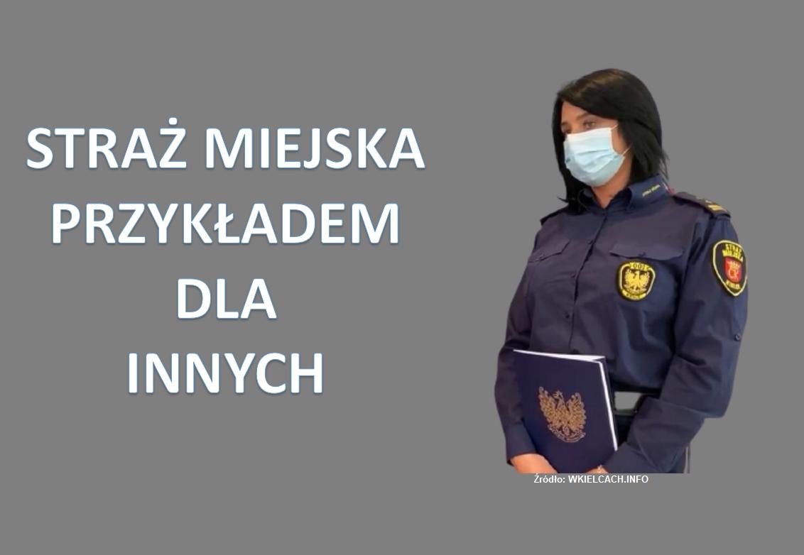 Kielecka Straż Miejska szykuje restrykcyjne działania !